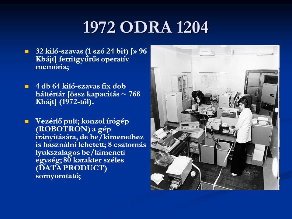 1972 ODRA 1204 32 kiló-szavas (1 szó 24 bit) [» 96 Kbájt] ferritgyűrűs operatív memória;
